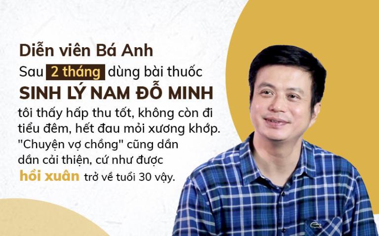 Diễn viên Bá Anh hài lòng về hiệu quả bài thuốc Sinh lý nam Đỗ Minh